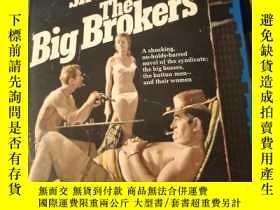 二手書博民逛書店THE罕見BIG BROKERS IRVING SHULMANY21714 THE BIG BROKERS I