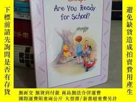 二手書博民逛書店Disney s罕見Are You Ready for School?迪士尼的《你準備上學了嗎?》英文原版Y1