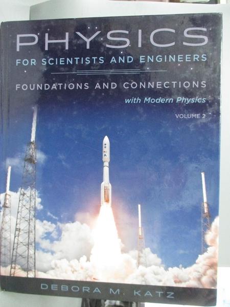 【書寶二手書T5/科學_XAE】Physics for Scientists and Engineers: Founda
