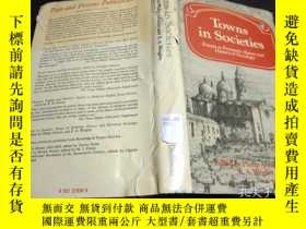 二手書博民逛書店英法德意等原版外文罕見TOWNS IN SOCIETIES ESSAYS ECONOMIC HISTORY AND