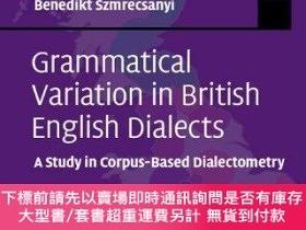 二手書博民逛書店Grammatical罕見Variation In British English DialectsY2551