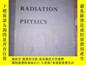 二手書博民逛書店UNCLEAR罕見RADIATION PHYSICS ( SECOND EDITION)Y5834 RALPH