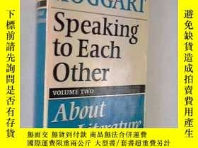 二手書博民逛書店Speaking罕見To Each Other Volume TwoY256260 Richard Hogga
