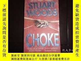 二手書博民逛書店CHOKE,STUART罕見WOODSY19865 STUART