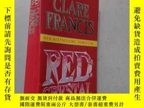 二手書博民逛書店CLARE罕見FRANCIS HER BESTSELLING THRILLER RED CRYSTALY104