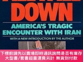 二手書博民逛書店All罕見Fall Down: Americas Tragic Encounter With Iran-全都倒下了