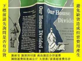 二手書博民逛書店our罕見house Divided【實物拍圖 扉頁有簽章】Y8