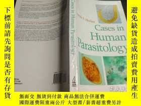 二手書博民逛書店英法德意等外文原版罕見Cases in Human Parasitology 16開平裝 品好Y274511