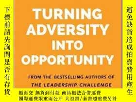 二手書博民逛書店Turning罕見Adversity Into OpportunityY410016 James M. Kou