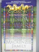 【書寶二手書T1/原文書_MRH】The Mackenzie Family_Linda Howard