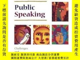二手書博民逛書店Public罕見Speaking: Challenges And Choices-演講:挑戰與選擇Y43663