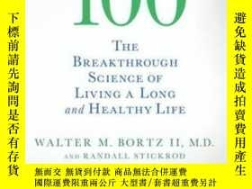 二手書博民逛書店The罕見Roadmap To 100: The Breakthrough Science Of Living A