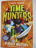 【書寶二手書T9/原文小說_HGU】Pirate Mutiny_Blake, Chris