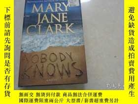 二手書博民逛書店MARY罕見JANE CLARK, NOBODY KNOWS ,