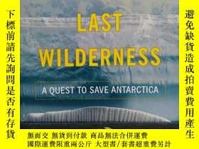 二手書博民逛書店THE罕見EARTH S LAST WILDERNESS (英文