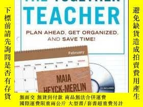 二手書博民逛書店The罕見Together Teacher: Plan Ahead, Get Organized, and Sav