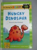【書寶二手書T4/語言學習_PEM】Hungry Dinosaur_I m going to read