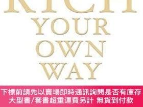 二手書博民逛書店Getting罕見Rich Your Own WayY256260 Brian Tracy John Wile