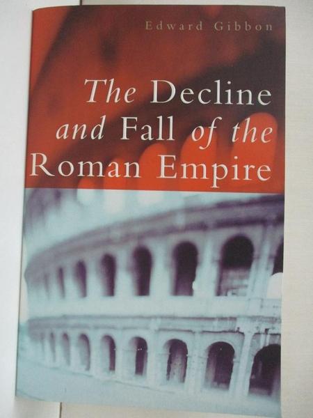 【書寶二手書T1/原文小說_IVD】The Decline And Fall Of The Roman Empire_Gibbon, Edward