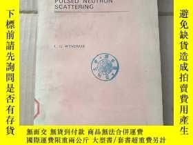 二手書博民逛書店pulsed罕見neutron scattering(P979)Y173412