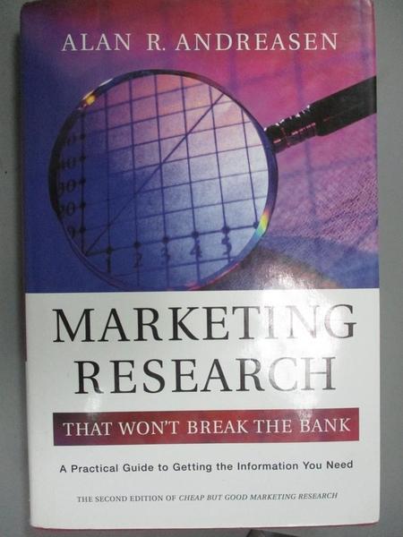【書寶二手書T8/大學商學_ZBI】Marketing Research That Won't Break the Ba