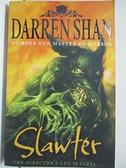 【書寶二手書T9/一般小說_GZ8】Slawter (Demonata Series Book 3)_Darren Shan