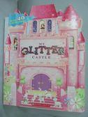 【書寶二手書T1/少年童書_YGF】My Glitter Castle_Cartwheel Books