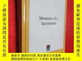 二手書博民逛書店Memoirs罕見of a Sportsman (小16開,硬精