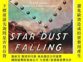 二手書博民逛書店Star罕見Dust Falling 英文原版-《星辰墜落》Y2