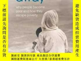 二手書博民逛書店One罕見Illness Away: Why People Become Poor And How They Es