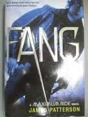 【書寶二手書T9/原文小說_KJW】Fang: A Maximum Ride Novel_Patterson, Jame
