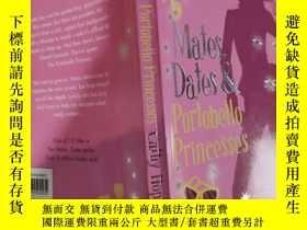 二手書博民逛書店mates罕見dates portobello princesses 伴侶們 和波托貝羅公主約會Y200392