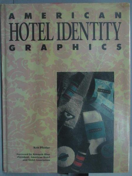 【書寶二手書T6/設計_QIF】American Hotel Identity Fraphics_1994年