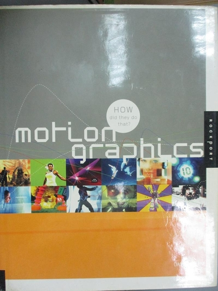 【書寶二手書T3/廣告_QJJ】Motion Graphics: How Did They Do That?_Green