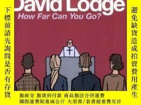 二手書博民逛書店How罕見Far Can You Go?Y256260 David Lodge Penguin 出版1981