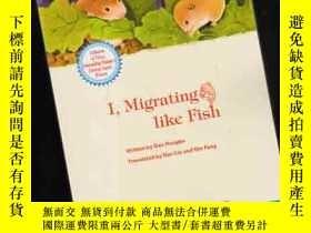 二手書博民逛書店I罕見MIGRATING LIKE FISH【375】Y1097