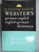 【書寶二手書T2/字典_LNC】Random House Webster's German-english Englis