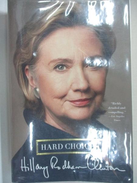 【書寶二手書T5/原文小說_KET】Hard Choices_Clinton, Hillary Rodham