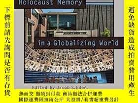 二手書博民逛書店Holocaust罕見Memory In A Globalizing WorldY380406 不祥 Wall