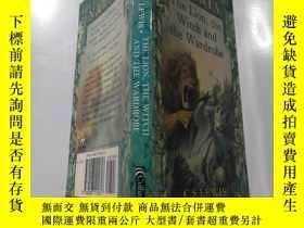 二手書博民逛書店the罕見lion the witch and the wardrobe 獅子,女巫和衣櫃Y200392