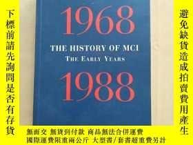 二手書博民逛書店the罕見history of mci the early years 1968-1988 MCI早期的歷史(英文