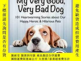 二手書博民逛書店Chicken罕見Soup for the Soul: My Very Good, Very Bad DogY