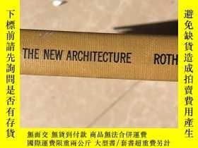 二手書博民逛書店the罕見new architectureY253406 rot