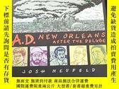二手書博民逛書店A.D.:New罕見Orleans After the DelugeY427935 Josh Neufeld
