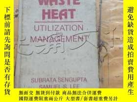 二手書博民逛書店Waste罕見Heat: Utilization and Man