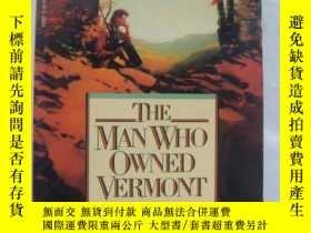 二手書博民逛書店The罕見Man Who Owned VermontY14681
