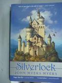 【書寶二手書T6/原文書_QDD】Silverlock_John Myers Myers