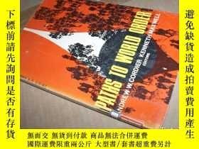 二手書博民逛書店PATHS罕見TO WORLD ORDERY21794 出版19