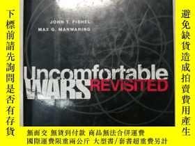 二手書博民逛書店UNCOMFORTABLE罕見WARS REVISITED (