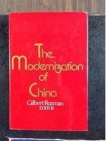 二手書博民逛書店《The MODERNIZATION OF CHINA》 R2Y